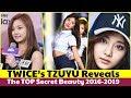 TWICE's TZUYU Reveals The TOP Secret Beauty 2016-2019