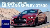 The All-New 2020 Ford Mustang Shelby® GT500®: The Legend ReturnsMustangFord