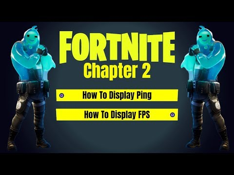 Show Ping And FPS Fortnite Chapter 2