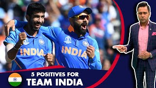 #CWC19: 5 POSITIVES for Team INDIA   #AakashVani