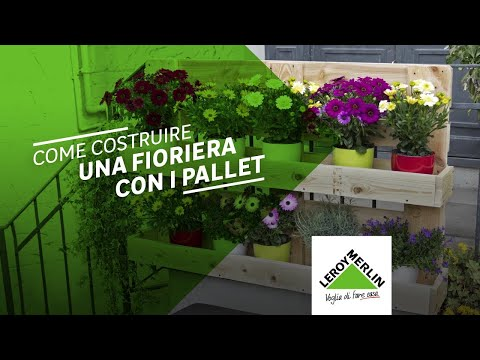 Come costruire una fioriera con i pallet tutorial leroy for Pallet leroy merlin