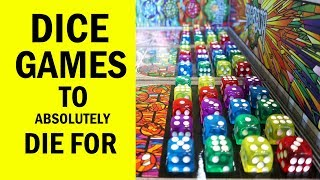 Dice Games To Absolutely Die For - Top Family Board Games for New Gamers