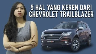 5 Keunggulan Chevrolet Trailblazer