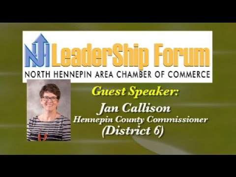 Hennepin County 101 presented by Jan Callison, Hennepin County Commissioner