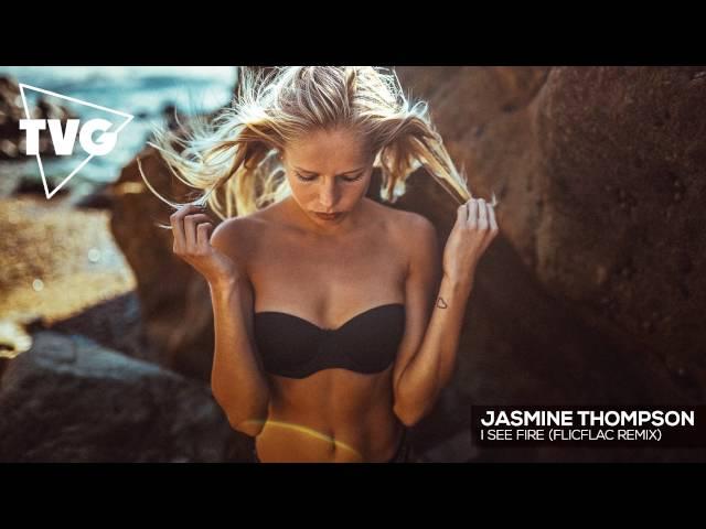 Jasmine Thompson - I See Fire (FlicFlac Remix)
