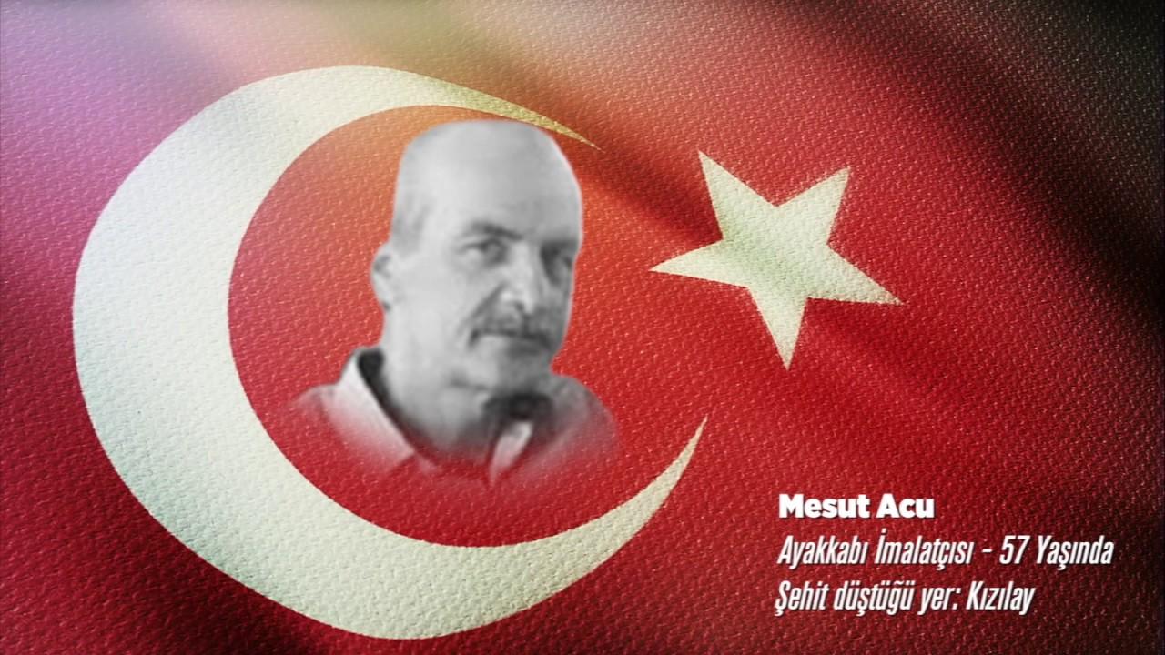 15 Temmuz Şehidi Mesut Acu