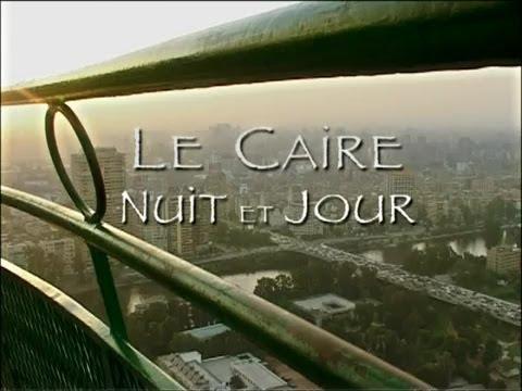 Carnets d'Egypte - Le Caire nuit et jour