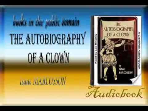 The Autobiography of a Clown audiobook Isaac MARCOSSON
