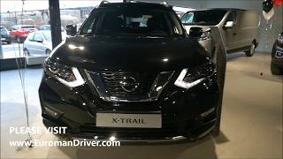 New Nissan X Trail Seven Seats SUV 2018 Review With Euroman Driver Test Driving Cars