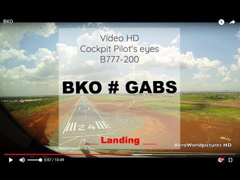 Cockpit | Landing ✈ BAMAKO ( BKO / GABS ) Mali ✈ B777 - RWY24 [HD]