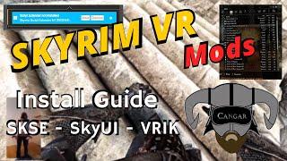 Skyrim VR Modding Guİde - How to install SKSE VR, SkyUI VR and VRIK Player Avatar