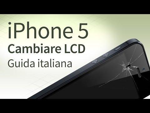 iPhone 5 Sostituire e Cambiare vetro, LCD, Touchscreen [guida italiana]