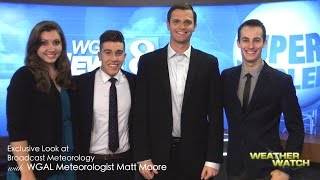 WW S6S1: WGAL, An Exclusive Look Into BCAST Meteorology