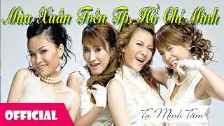 Video Mùa Xuân Trên Thành Phố Hồ Chí Minh - Nhóm Mây Trắng [Karaoke Lyrics MV] download MP3, 3GP, MP4, WEBM, AVI, FLV Oktober 2018