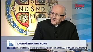 ZAGROŻENIA DUCHOWE  - egzorcysta, ks. Marian Rajchel (rozmowy niedokończone w TV TRWAM)