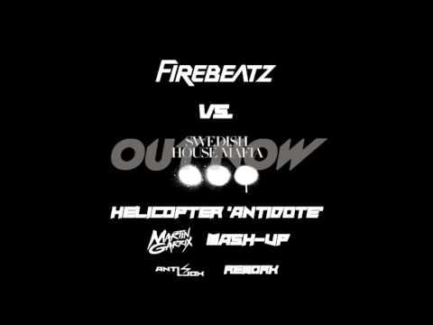 Firebeatz vs. Swedish House Mafia - Helicopter 'Antidote' (Martin Garrix Mash-Up) Anti Jox Extended