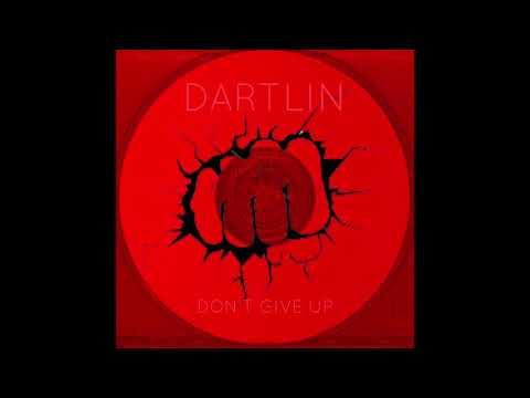 Dartlin - Don't Give Up