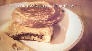 TORTITAS RELLENAS DE NOCILLA / NUTELLA - Cocina con Olaya y Pelayo