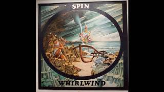 Spin - Whirlwind (1977)