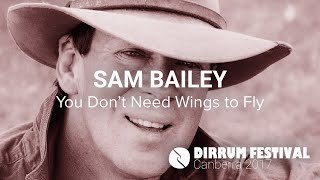 Sam Bailey | You Don't Need Wings to Fly | #dirrumfestivalCBR 2017