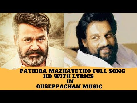 Ulladakkam | Pathira Mazhayetho Full Song  HD With Lyrics | Mohanlal |K. J. Yesudas|Chithra K S