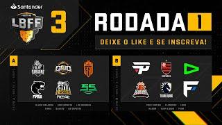 LBFF - Rodada 1 - Grupos A e B | Free Fire