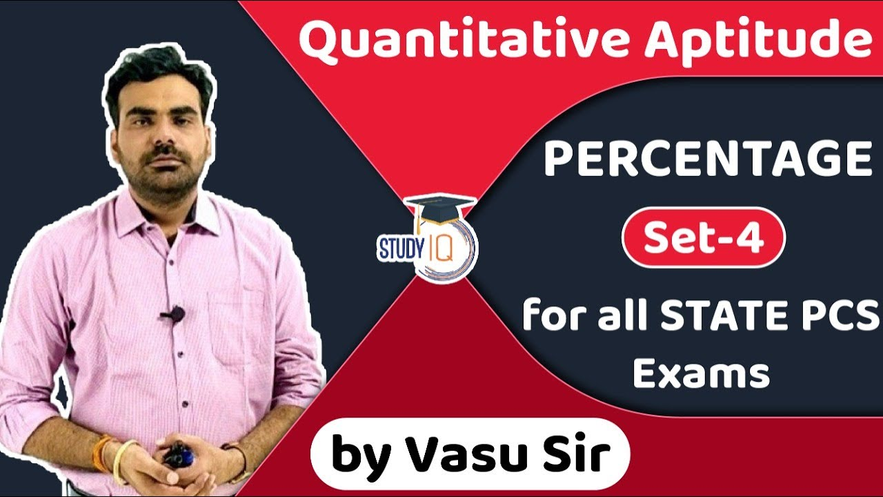 Quantitative Aptitude PERCENTAGE for all STATE PCS Exams | UP PCS Bihar PSC MPPSC WBPSC CGPSC Set-4