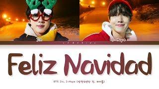 Gambar cover BTS Jin, J-hope Feliz Navidad Lyrics (방탄소년단 진, 제이홉 Feliz Navidad 가사) [Color Coded Lyrics/Esp/Eng]