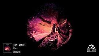 Steve Walls - Eagle (Original Mix)