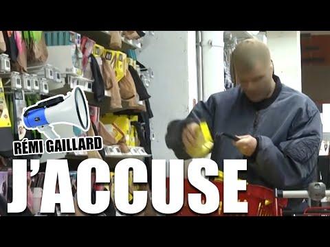 """J'ACCUSE"" (RÉMI GAILLARD)"