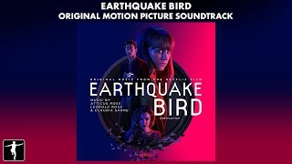 Earthquake Bird - Atticus Ross, Leopold Ross & Claudia Sarne - Soundtrack Preview