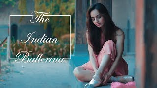 The Indian Ballerina | Ballet Dance Film