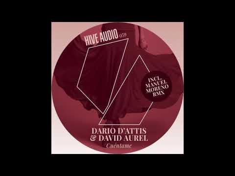 Dario D'attis & David Aurel Cuéntame Original Mix