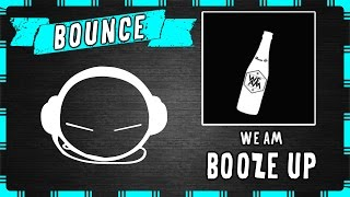 We AM -  Booze Up (Original Mix)