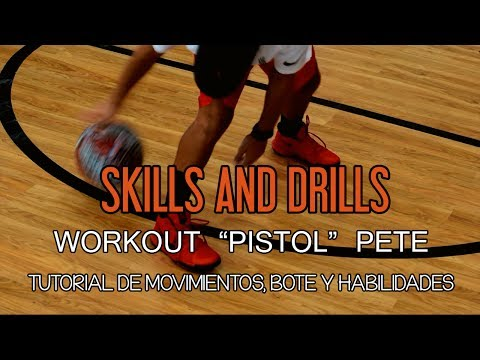 "SECCIÓN SKILLS AND DRILLS: Workout ""Pistol"" Pete Maravich"