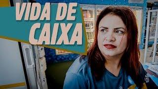 VIDA DE CAIXA!