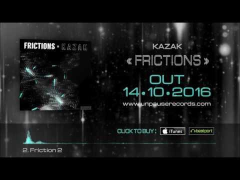 Kazak - Frictions [EP 2016]