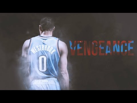 "Russell Westbrook – ""Vengeance"" – Motivational Video"