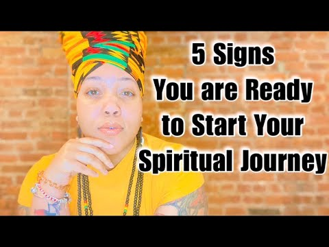 Spirituality: 5 Sign You are Ready to Start Your Spiritual ...