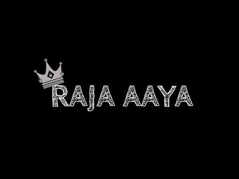 Raja Aaya 2020 Rap Song Lyrical Video