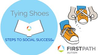 Steps to Social Success®: How To Tie Shoes