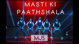 Rang De Basanti  | Masti Ki Paathshala | Dance Champions MJ5