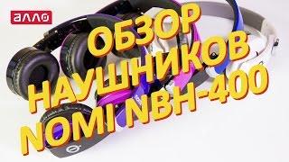 Відео-огляд навушників Nomi NBH-400