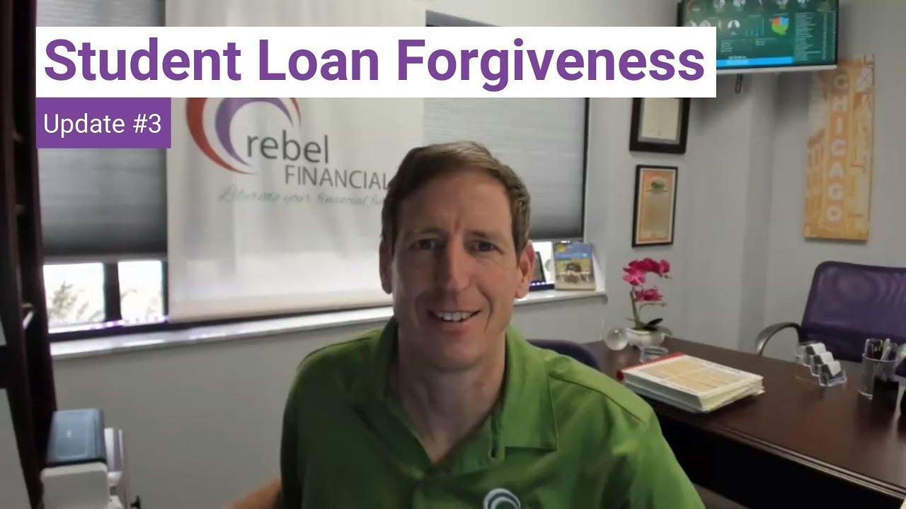Student Loan Forgiveness Update 3 Youtube