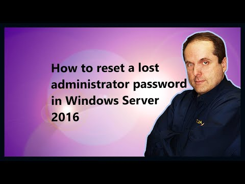 How To Reset A Lost Administrator Password In Windows Server 2016