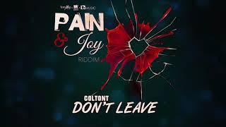 Coltont Don 39 t Leave Audio.mp3