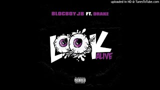 BlocBoy JB & Drake - Look Alive [Prod. By Tay Keith]