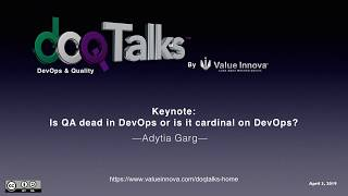 "DOQ Talks 2019: ""Is QA dead in DevOps or is it cardinal to DevOps?"""