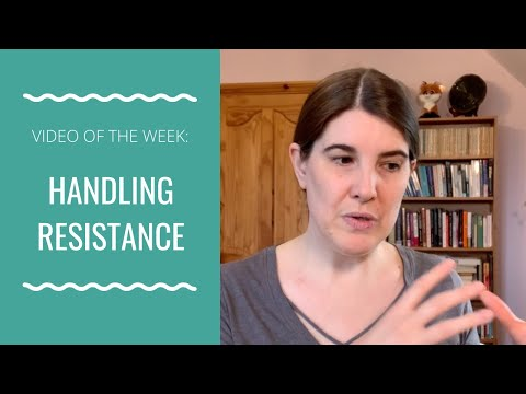 How to Handle Resistance