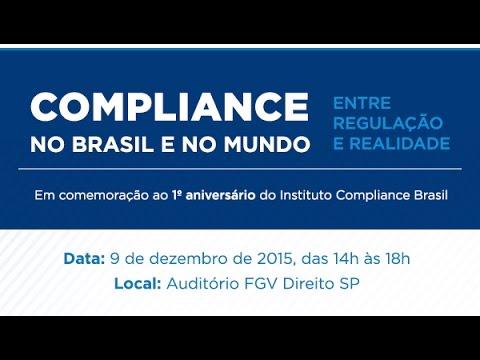 [1/1] Compliance no Brasil e no Mundo: Entre Regulação e Realidade